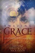 Amazing Grace: The Nine Principles of Living in Natural Magic (Paperback)