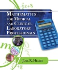 Mathematics for Medical and Clinical Laboratory Professionals (Paperback)