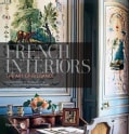 French Interiors: The Art of Elegance (Hardcover)
