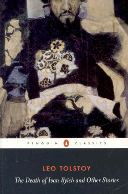 The Death of Ivan Ilyich and Other Stories (Paperback)