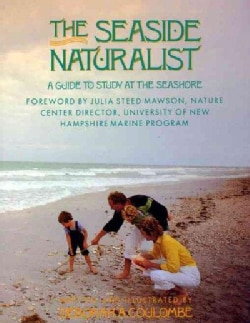 The Seaside Naturalist: A Guide to Study at the Seashore (Paperback)