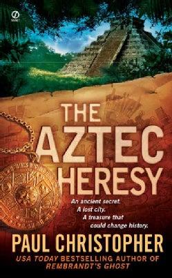 The Aztec Heresy (Paperback)