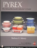 PYREX: The Unauthorized Collector's Guide (Paperback)
