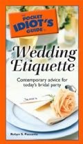 The Pocket Idiot's Guide to Wedding Etiquette (Paperback)