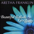 Aretha Franklin - Beautiful Ballads & Love Songs