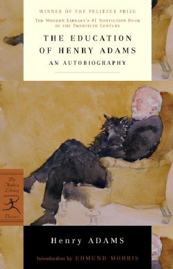 The Education of Henry Adams: An Autobiography (Paperback)