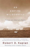 Empire Wilderness: Travels into America's Future (Paperback)