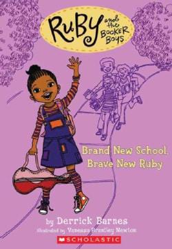 Brand New School, Brave New Ruby (Paperback)
