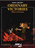 Ordinary Victories: What Is Precious (Paperback)