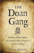 The Doan Gang: The Remarkable History of America's Most Notorious Loyalist Outlaws (Hardcover)