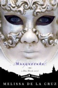 Masquerade: A Blue Bloods Novel (Paperback)