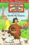 Annabel the Actress Starring in Gorilla My Dreams (Paperback)