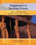 Engagement in Teaching History: Theory and Practices for Middle and Secondary Teachers (Paperback)