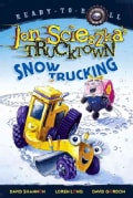 Snow Trucking! (Hardcover)