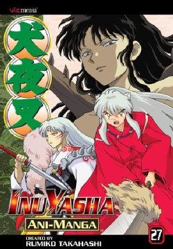 Inuyasha Ani-Manga 27 (Paperback)