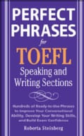 Perfect Phrases for the TOEFL Writing and Speaking Sections (Paperback)