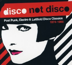 Various - Disco Not Disco 1974-1986