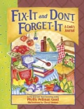 Fix-It and Don't Forget-It: A Cook's Journal (Spiral bound)