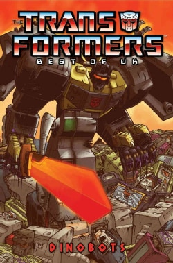 The Transformers Best of UK Dinobots (Paperback)