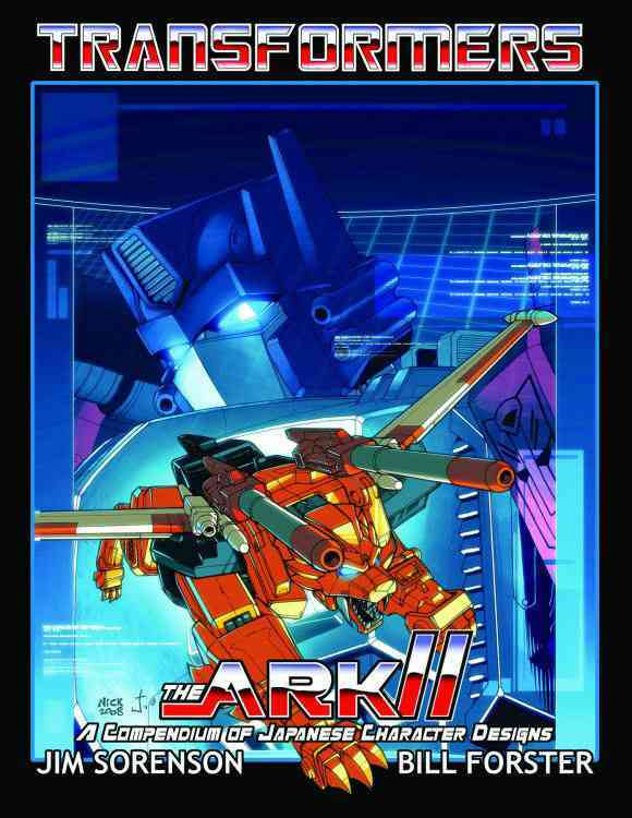 Transformers, the Ark II (Paperback)