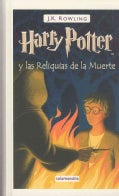 Harry Potter y las reliquias de la muerte / Harry Potter and the Deathly Hollows (Hardcover)