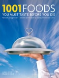 1001 Foods You Must Eat Before You Die (Hardcover)