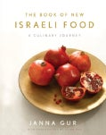 The Book of New Israeli Food: A Culinary Journey (Hardcover)