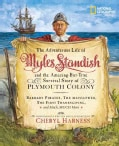 The Adventurous Life of Myles Standish and the Amazing-But-True Survival Story of Plymouth Colony: Barbary Pirate... (Paperback)
