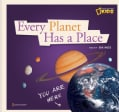 Every Planet Has a Place: A Book About Our Solar System (Hardcover)