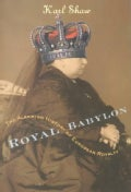Royal Babylon: The Alarming History of European Royalty (Paperback)