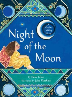 Night of the Moon: A Muslim Holiday Story (Hardcover)