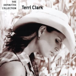 Terri Clark - The Definitive Collection