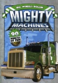 Mighty Machines: Big Wheels Rollin' (DVD)