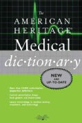 The American Heritage Medical Dictionary (Paperback)