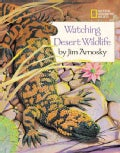 Watching Desert Wildlife (Paperback)