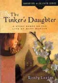 The Tinker's Daughter: Based on the Life of Mary Bunyan (Paperback)