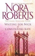 Waiting for Nick & Considering Kate (Paperback)