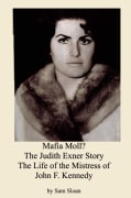 Mofia Moll,The Judith Exner Story, Life of the Mistress of John F. Kennedy (Paperback)