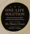 The One-Life Solution: Reclaim Your Personal Life While Achieving Greater Professional Success (CD-Audio)