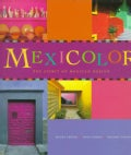 Mexicolor: The Spirit of Mexican Design (Paperback)
