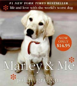 Marley & Me: Life and Love With the World's Worst Dog (CD-Audio)