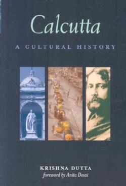 Calcutta: A Cultural History (Paperback)