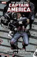 The Death Of Captain America 1: The Death of the Dream (Paperback)