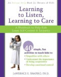 Learning to Listen, Learning to Care: A Workbook to Help Kids Learn Self-control & Empathy (Paperback)