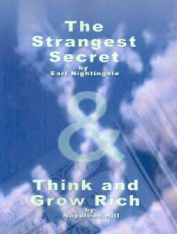 The Strangest Secret by Earl Nightingale & Think and Grow Rich by Napoleon Hill (Paperback)