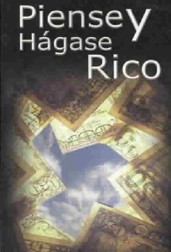 Piense Y Hagase Rico / Think and Grow Rich (Paperback)