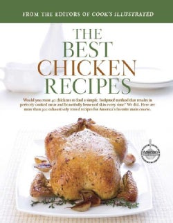 The Best Chicken Recipes: A Best Recipe Classic (Hardcover)