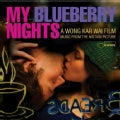 Various - My Blueberry Nights (OST)