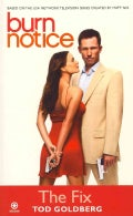 Burn Notice: The Fix (Paperback)