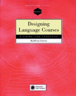Designing Language Courses: A Guide for Teachers (Paperback)